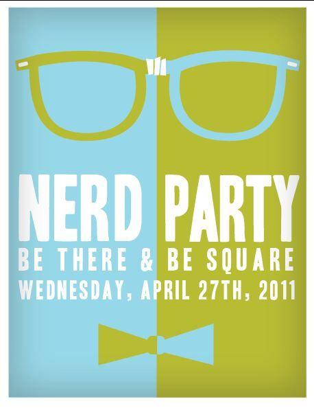 nerd party: Nerdy Thirty, Birthday Parties, Thirty Parties, Nerd Parties, Parties Ideas, Invitations Ideas, Birthday Ideas For Women, Nerdy 30, Parties Invitations