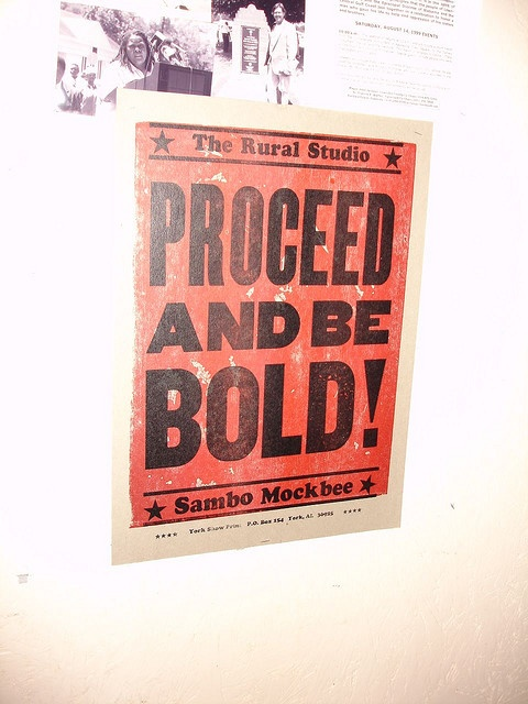 Proceed And Be Bold! Rural Studio, Samuel 'Sambo' Mockbee  letterpress print by Amos Kennedy