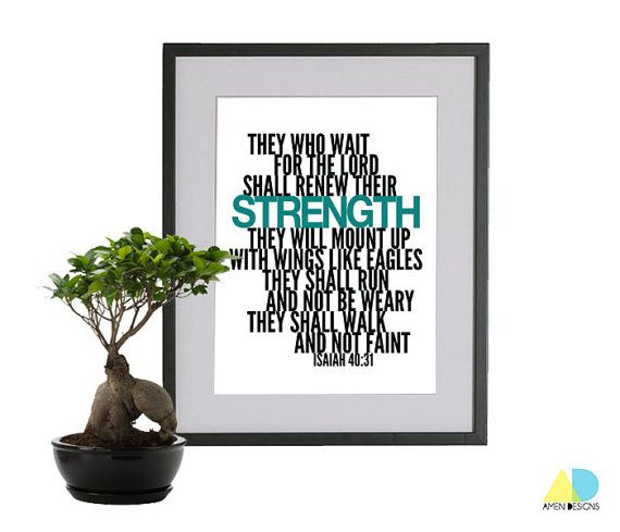 Renew strength. Isaiah 40:31. 8x10in.  DIY Printable Christian Poster. PDF. Bible Verse. AMEN Designs. LIKE the mat and frame