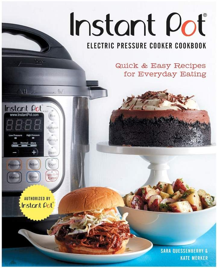 Quarto Publishing Instant Pot Electric Pressure Cooker Cookbook (An Authorized Instant Pot Cookbook)
