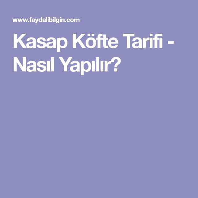 Kasap Köfte Tarifi - Nasıl Yapılır?