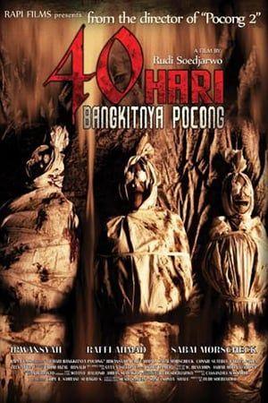 Nonton Film Indonesia 40 Hari Bangkitnya Pocong (2008 ...