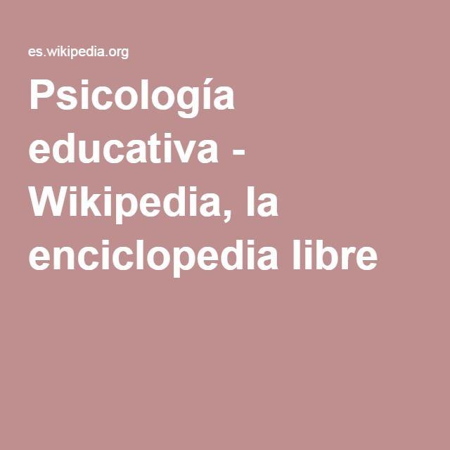 Psicología educativa - Wikipedia, la enciclopedia libre