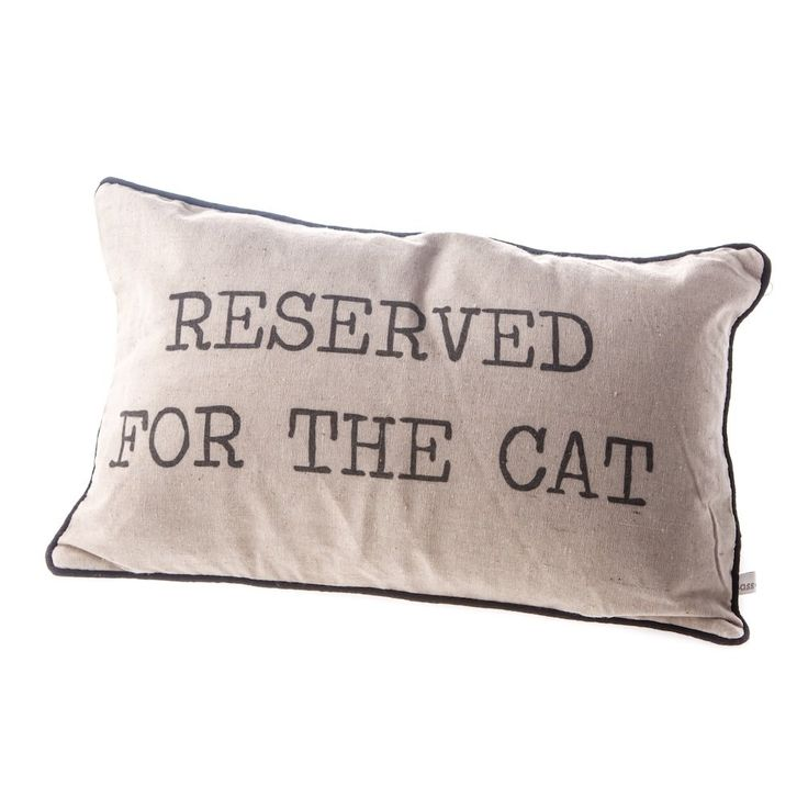Reserved for the cat cushion Buy it Here: http://www.pinksquirrelgifts.com/#!product/prd1/4410167711/sass-%26-belle-reserved-for-the-cat-rustic-cushion