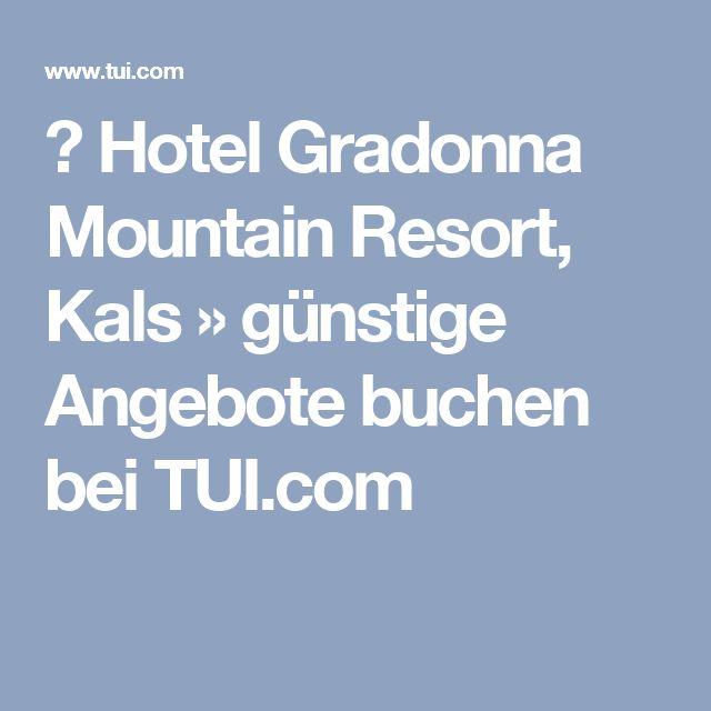 ▷ Hotel Gradonna Mountain Resort, Kals » günstige Angebote buchen bei TUI.com