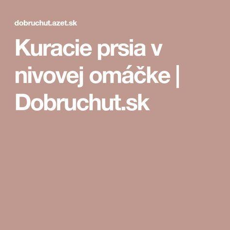 Kuracie prsia v nivovej omáčke | Dobruchut.sk