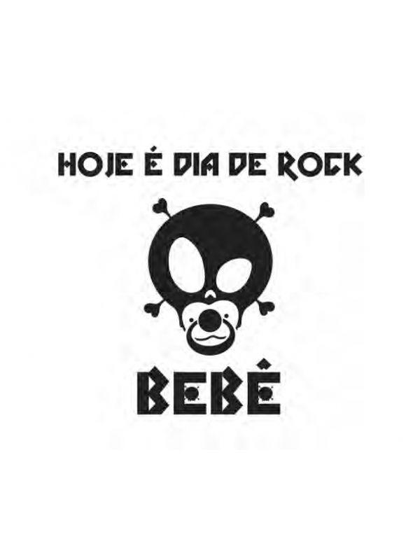 Body Hoje é Dia de Rock Preto 100% Algodão