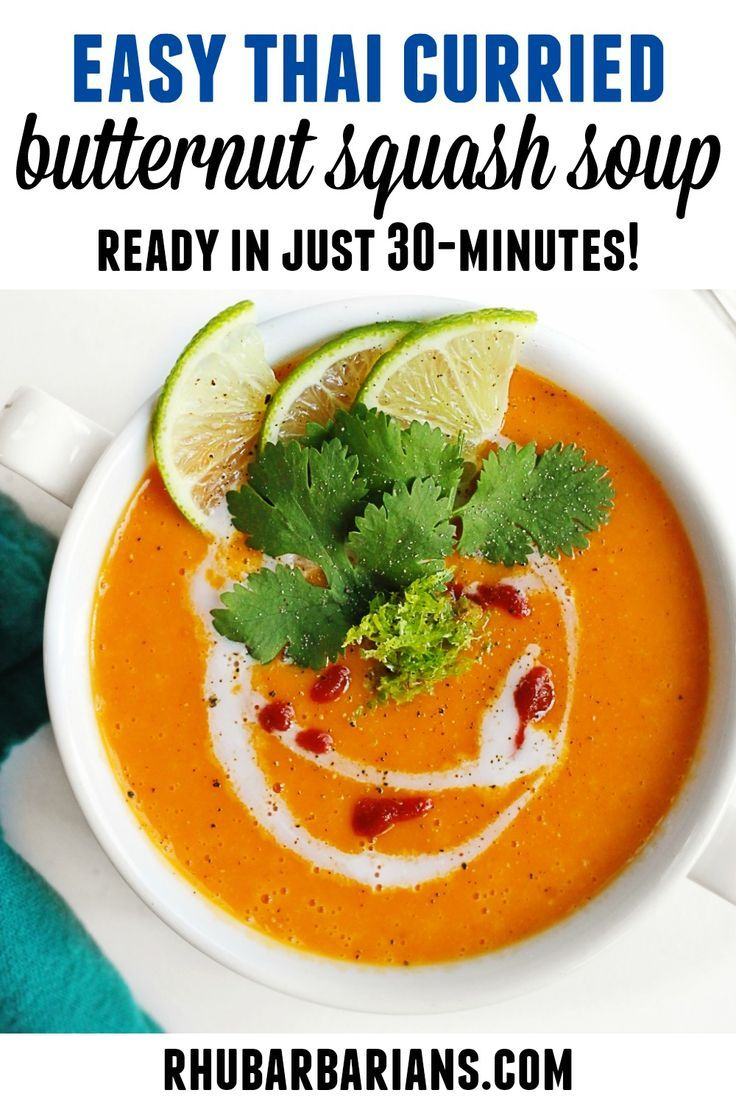 Easy Thai Curried Butternut Squash Soup Rhubarbarians Recipe Winter Vegetarian Recipes Vegan Bowl Recipes Butternut Squash Soup