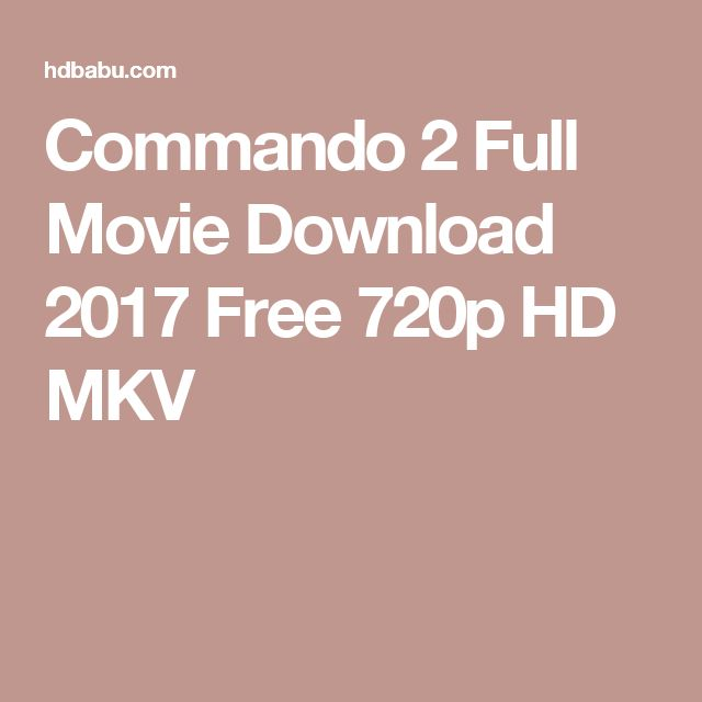 Commando 2 Full Movie Download 2017 Free 720p HD MKV