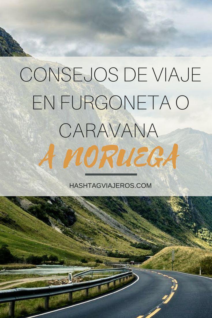 Consejos de viaje a Noruega en furgoneta o caravana | Hashtag #Viajeros