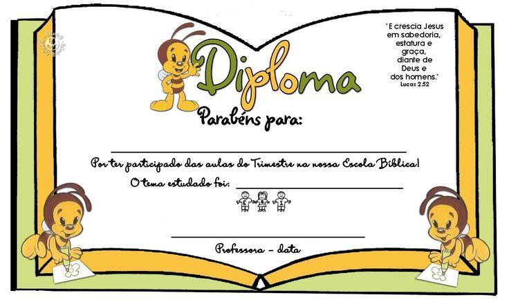 Estou postando modelos de Diplomas e certificados achados na internet para a Escola Bíblica dominical e Escola Bíblica de Férias.           ...