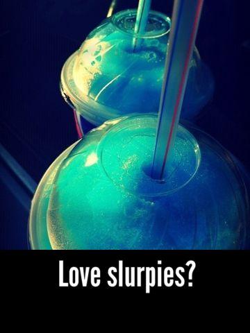 Love slurpies?