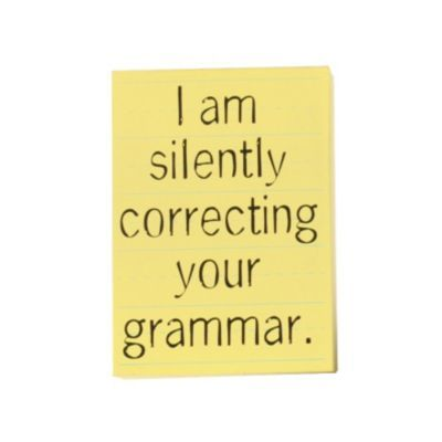 Silently Correcting Your Grammar Wall Plaque | Kirkland's I NEED THIS GIVE IT TO ME NOW