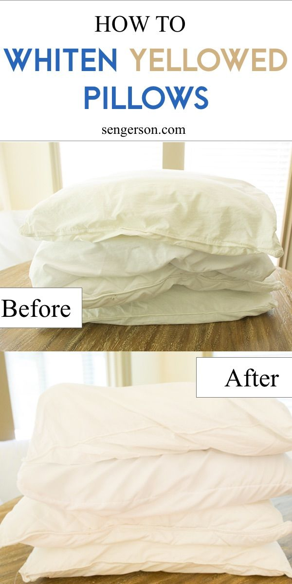 Wash And Whiten Yellowed Pillows Pillows How To Clean Pillows Yellow Pillows Clean