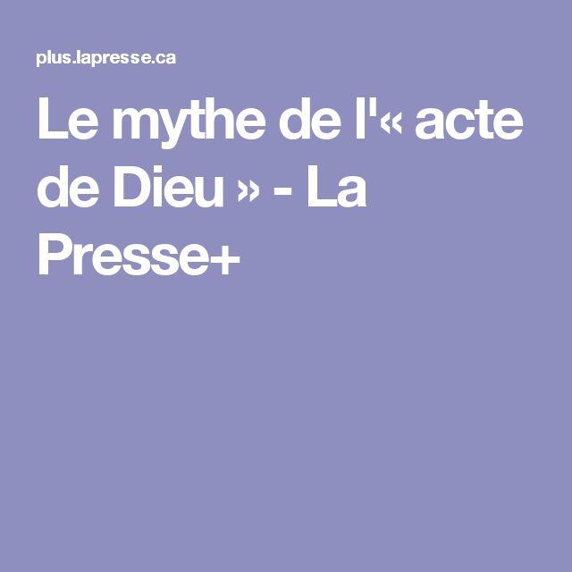 Le mythe de l'«acte de Dieu» - La Presse+