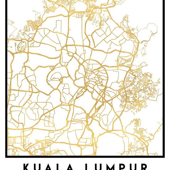KUALA LUMPUR MALAYSIA CITY STREET MAP ART -  An elegant city street map of Kuala Lumpur, Malaysia in gold, with the exact coordinates of the city, make up this amazing art piece. A great gift for anybody that has love for this city. You can never go wrong with gold. I love my city.