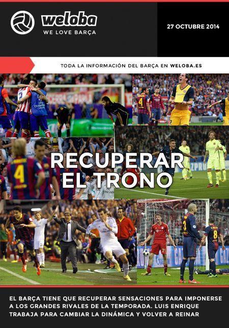 Portada Weloba 27/10/14 #FCBarcelona #Barça #Barcelona #FCB #fcblive #SomUnEquip #ViscaBarça #SomosBarça #Culè #igersFCB #CanBarça #Catalunya