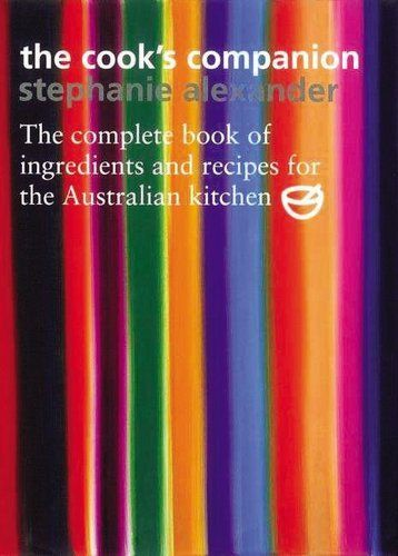 The Cook's Companion: The Complete Book of Ingredients and Recipes for the Australian Kitchen by Stephanie Alexander, http://www.amazon.com/dp/1920989005/ref=cm_sw_r_pi_dp_2Kv0rb1NYBSJ4/188-2851782-2713211