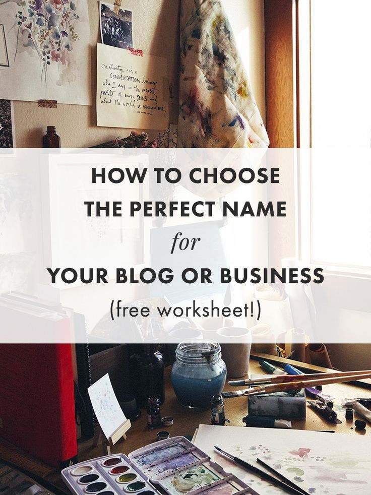 How To Choose The Perfect Name For Your Blog Or Business Free Worksheet