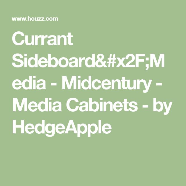 Currant Sideboard/Media - Midcentury - Media Cabinets - by HedgeApple