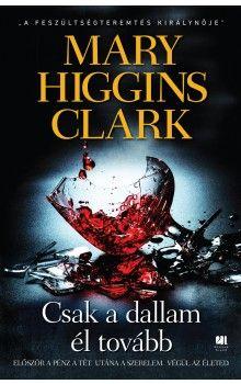 Botrány, csalás, árulás és szerelem – a kritikusok és az olvasók szerint ez az ötvenkötetes Mary Higgins Clark életének egyik legjobb regénye a Csak a dallam él tovább.  A 21. Század Kiadó gondozásban megjelent könyv kapható a könyvesboltokban és a kiadó honlapján.  http://21.szazadkiado.hu/konyvek_53/krimi-82/csak-a-dallam-el-tovabb-345