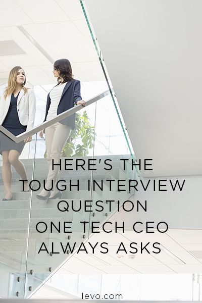 Perfect Hereu0027s The Tough Interview Question One Tech CEO Always Asks. Job Interview  TipsTough ...