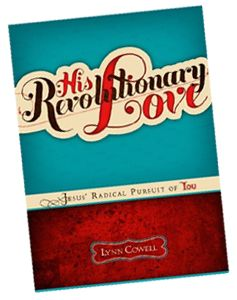 His Revolutionary Love shows teen girls how a relationship with Jesus can meet their deepest desire — from the need for identity and significance to being seen by someone as beautiful.