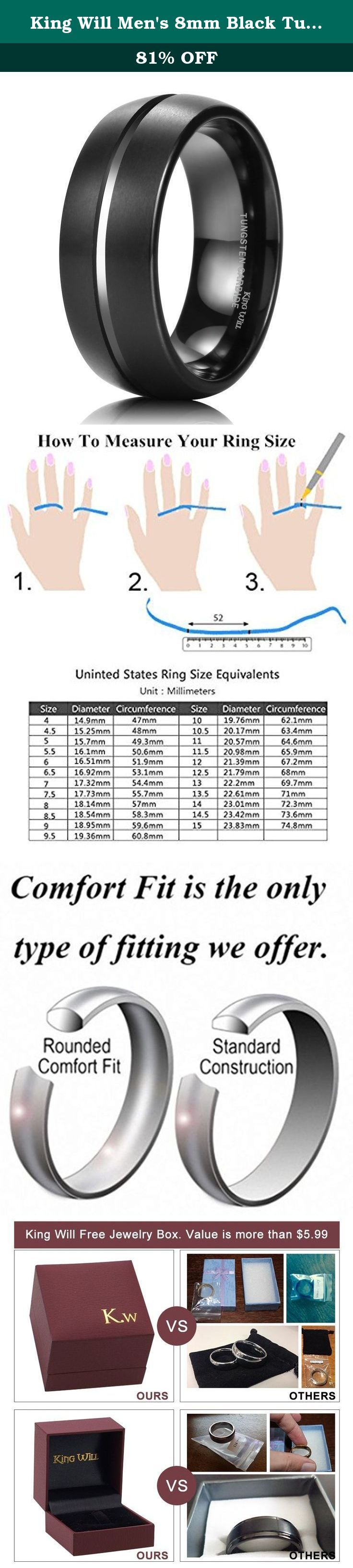 "King Will Men's 8mm Black Tungsten Carbide Ring Domed Matte Finish Groove Wedding Band Size(11). King Will, not only No.1 brand of tungsten carbide ring on Amazon King Will, not only an excellent brand of tungsten ring on Amazon, but also means strong will and great courage like spirit of a king, whenever facing at any dilemma. ""You never know how strong you are until being strong is the only choice you have."" Tungsten, hardness is second only to diamond. Inspired by the meaning behind..."