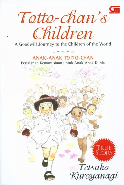 Toto Chan - A goodwill Journey to the Children of the World. One of my favourite childhood books.  Mom always used to read it for me. It got pretty pictures in it too.