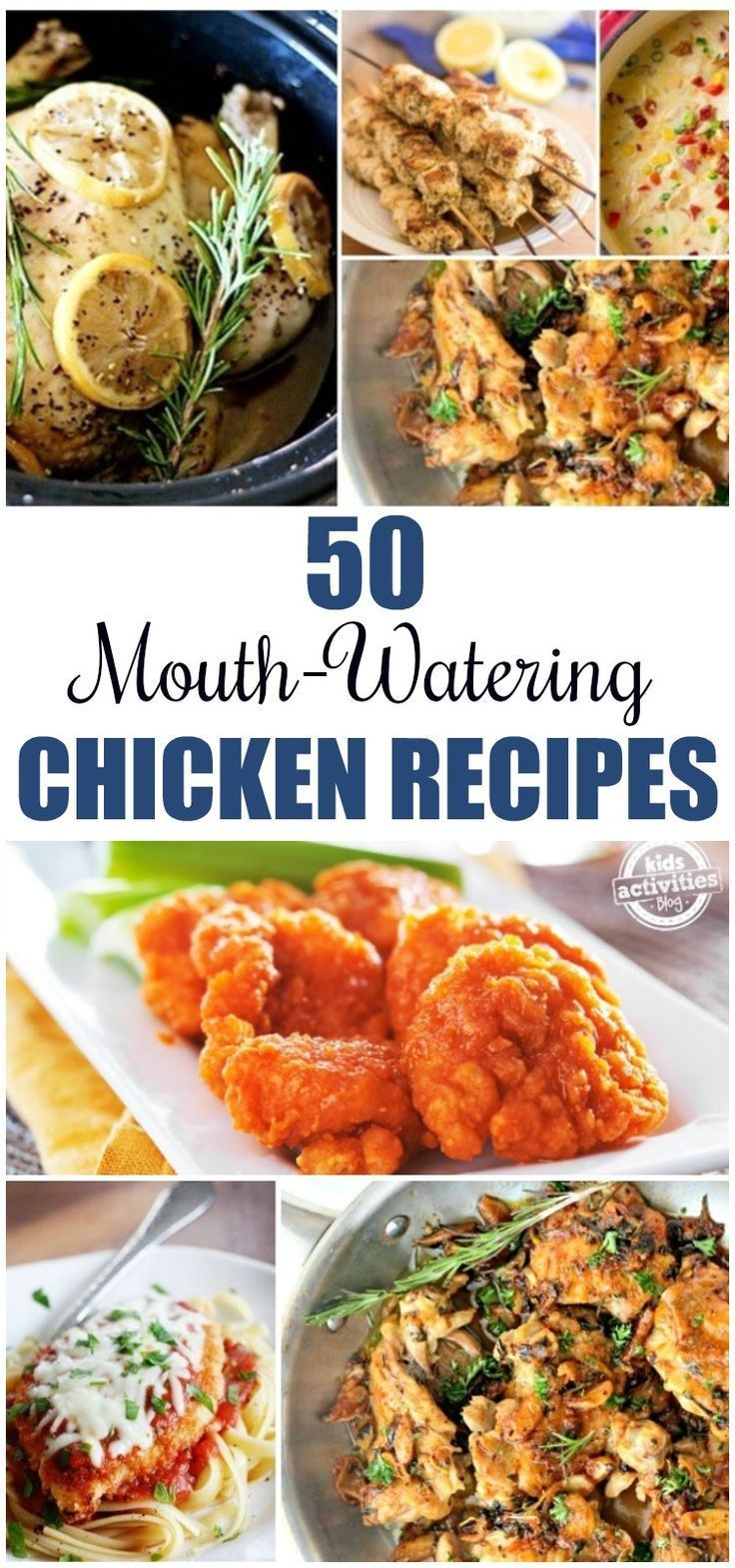 50 Mouth-Watering Chicken Recipes - Kids Activities
