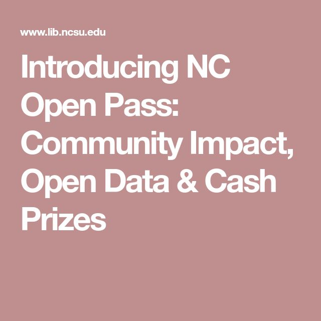 Introducing NC Open Pass: Community Impact, Open Data & Cash Prizes