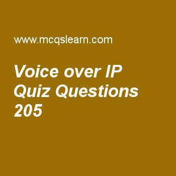 Learn quiz on voice over ip, computer networks quiz 205 to practice. Free networking MCQs questions and answers to learn voice over ip MCQs with answers. Practice MCQs to test knowledge on voice over ip, data communications, networking basics, ipv6 addresses, ipv4 addresses worksheets.  Free voice over ip worksheet has multiple choice quiz questions as in voice over ip, term sip stands for, answer key with choices as session initiation protocol, session initiation port, session initiation...