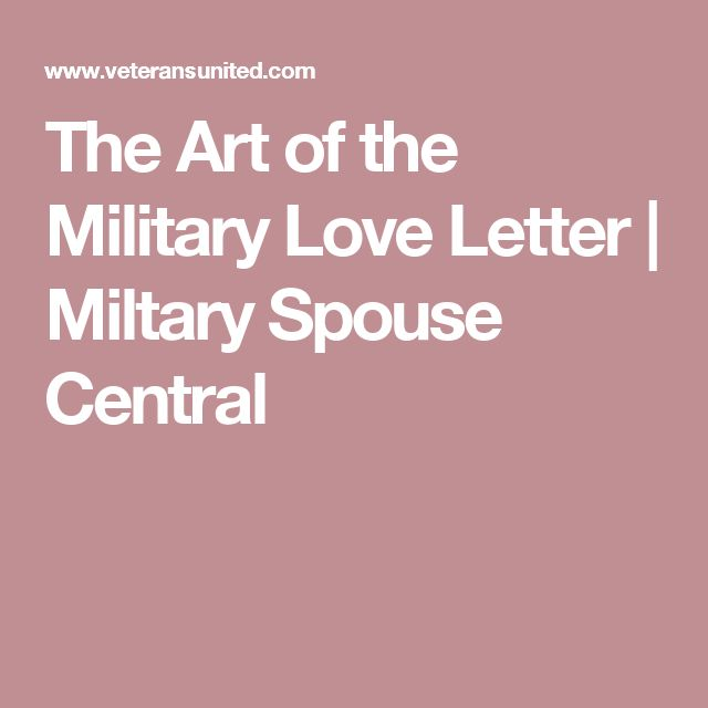The Art of the Military Love Letter | Miltary Spouse Central