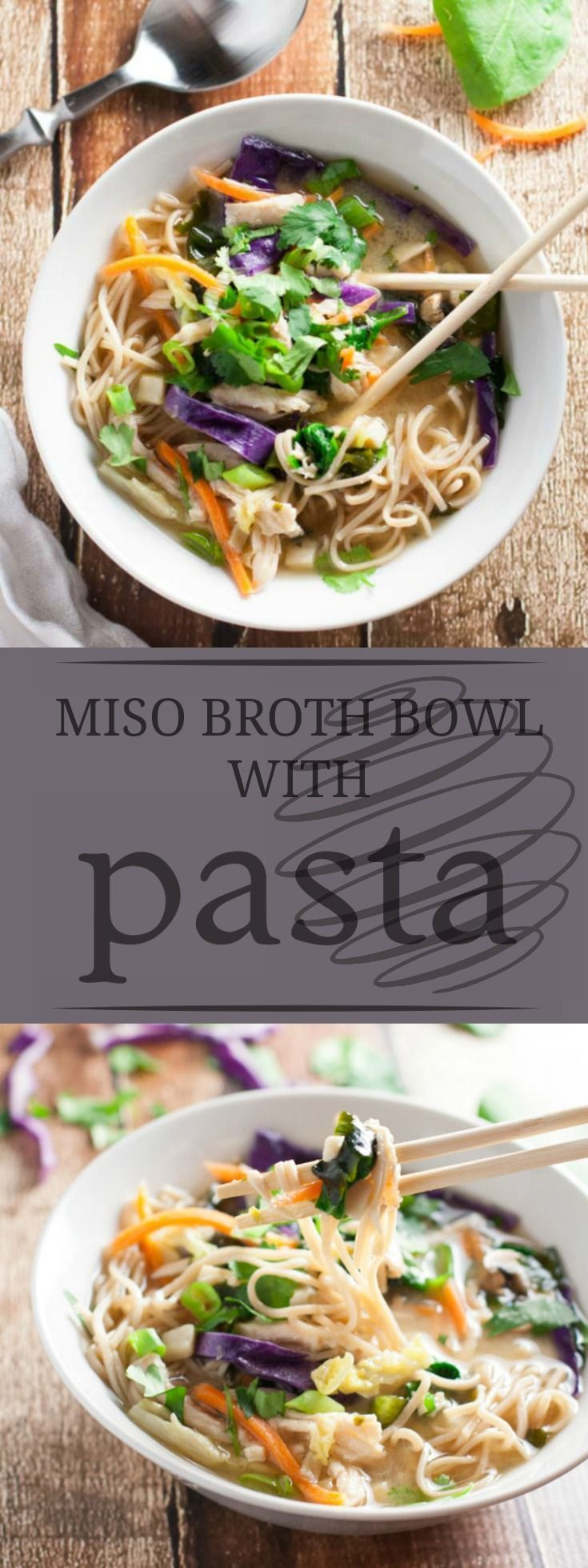 Miso Broth Bowl with Whole Wheat Noodles | A classic Asian dish, this miso broth bowl is sure to satisfy everyone. Perfect for the wintertime! | http://WorldofPastabilities.com