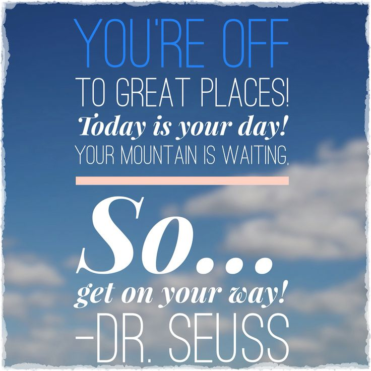 Dr Seuss Mountain Quote: 22 Best Walking: Inspirational Quotes Images On Pinterest