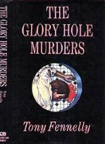 Tony Fennelly: The Glory Hole Murders