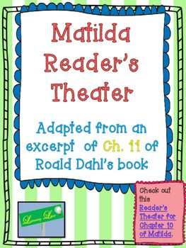 This is a Reader's Theater for the Bruce Boggtrotter chapter of the book Matilda.Check out my Reader's Theater for Amanda Thripp's Chapter in Matilda.Amanda Thripp Chapter Response