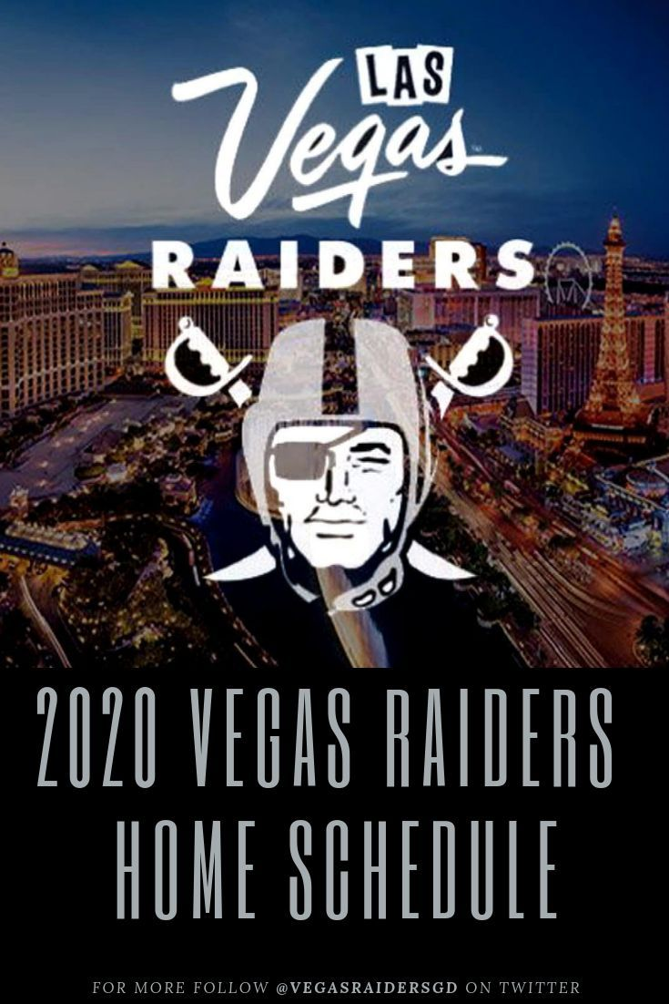 2020 Vegas Raiders Home Schedule Which teams are likely