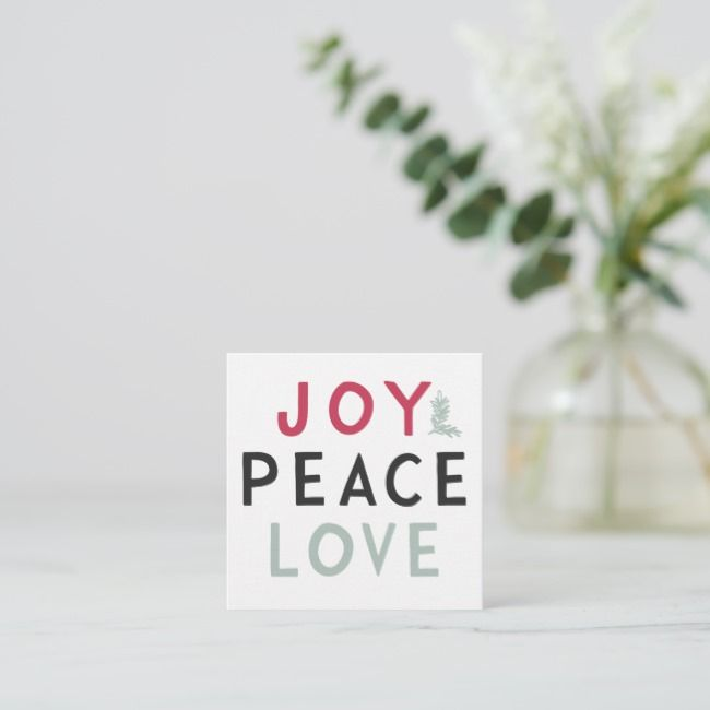 Joy Peace Love Modern Christmas Quote Square Business Card Affiliate Christmas Modern Square Quote Christmas Quotes Peace And Love Joy Quotes