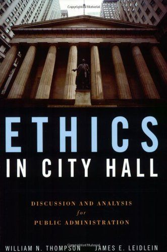 36 best grad schoolfuture career images on pinterest public ethics in city hall discussion and analysis for public administration by william n thompson fandeluxe Image collections