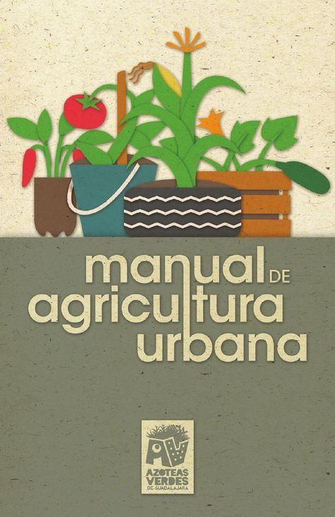 MANUAL DE AGRICULTURA ORGANICA un libro introductorio muy bien resumido algunos temas -... ¿Por qué la agricultura urbana? - BENEFICIOS DE UN HUERTO EN CASA - Permacultura aplicada en la ciudad ¿QUÉ ES LA PERMACULTURA? - Manejo de residuos - El compostaje LISTA DE RESIDUOS ORGÁNICOS PARA PREPARAR COMPOSTA EN CASA COMPOSTA TIPO BOCASHI LOMBRICOMPOSTA ¿Cómo hacer un compostero? - El método de cultivo biointensivo adaptado a situaciones urbanas - Manejo ecológico de plagas - Cómo preparar…