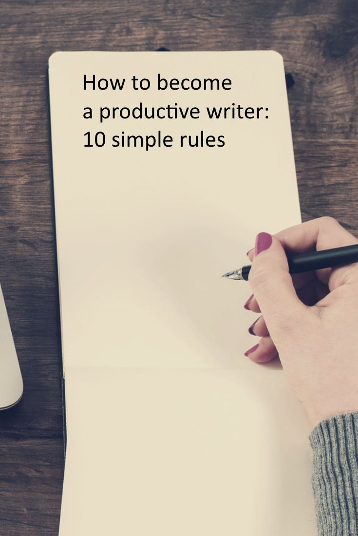 How to become a productive writer - tips for being a producer