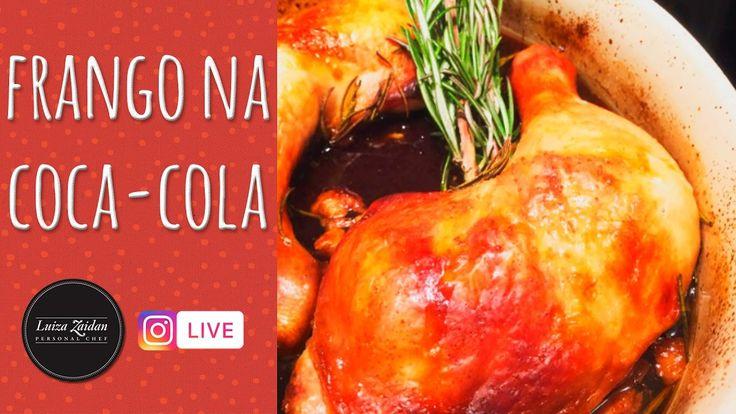FRANGO NA COCA COLA [Instagram Live - luzaidan] - YouTube