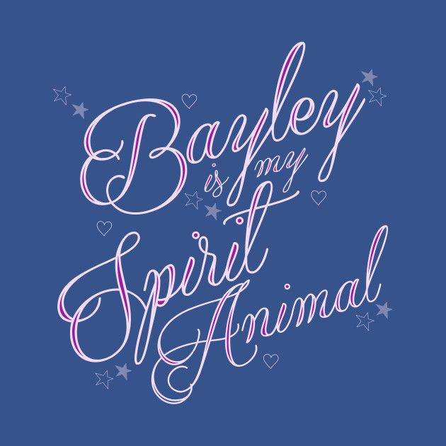Bayley is my Spirit Animal -   NXT Bayley shirts.   #wwe, #nxt, #bayley,
