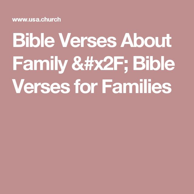 70 Best Images About Walk Your Family Through The Bible On: 1000+ Ideas About Bible Verses About Family On Pinterest