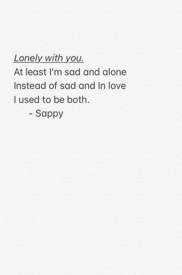 Poetry Poem Lonely Love Words Pinterest Lonely Love Quotes
