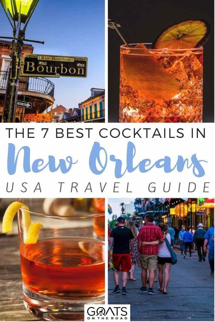 New Orleans Cocktails 7 Must Try Drinks In The Big Easy Fun Cocktails New Orleans Drinks Cocktails
