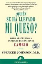 Este libro nos enseña que todo cambia, y que las fórmulas que sirvieron en su momento pueden quedar obsoletas. Sus enseñanzas se aplican a todos los ámbitos de la vida. http://www.casadellibro.com/libro-quien-se-ha-llevado-mi-queso-como-adaptarnos-a-un-mundo-en-con-stante-cambio/9788495787095/804100