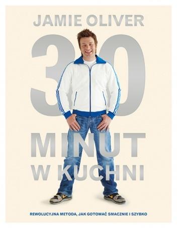 Jamie Oliver - 30 minut w kuchni