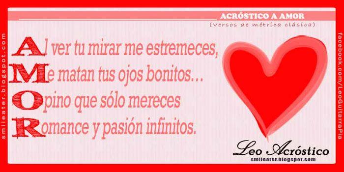 Versos De Amor Gratis   Acróstico de versos de nueve sílabas con rima consonante )